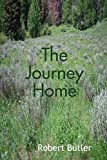 Butler, Robert: The Journey Home