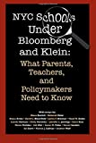 Avitia, Deycy: NYC Schools Under Bloomberg/Klein: What Parents, Teachers and Policymakers Need to Know