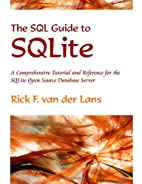 The SQL Guide to SQLite by Rick F. van der…