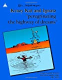Herriman, George: Peregrinating the Highway of Dreams: the kompleat public domain Krazy Kat sunday strips 1916 - 1922