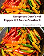 Dangerous Dann's Hot Pepper Hot Sauce…