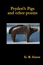 Pryderi's Pigs and other poems by G. R.…