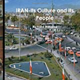 Williams, Richard: IRAN-Its Culture and Its People