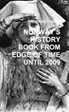 Norway'S History Book From Edge Of Time…