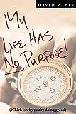 Weber, David: My Life Has No Purpose