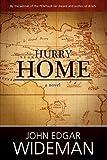 Wideman, John Edgar: Hurry Home