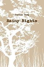 Rainy Nights by Justin Camp