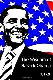 Holt, J: The Wisdom of Barack Obama