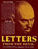 Anton Szandor LaVey: Letters From the Devil: The Lost Writing of Anton Szandor LaVey
