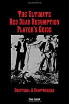 The Ultimate Red Dead Redemption Player's…