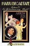 Johnson, John: Harry Broadtape - Volume IV - Die Gotterdammerung... Maybe?
