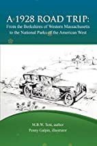 A 1928 Road Trip From The Berkshires Of…