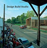 Carpenter, William: Design Build Studio