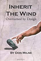 Inherit the Wind Overturned by Design by Don…
