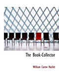 Hazlitt, William Carew: The Book-Collector