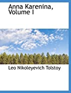Anna Karenina, Part 1 by Leo Tolstoy
