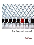 Twain, Mark: The Innocents Abroad