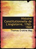 May, Thomas Erskine: Histoire Constitutionnelle de L'Angleterre, 1760-1860