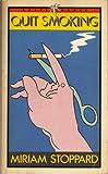 Stoppard, Miriam: Quit Smoking (Ariel Books)
