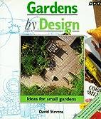 Gardens by Design: Ideas for Small Gardens…