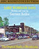 Keillor, Garrison: Lake Wobegon Days (BBC Radio Collection)