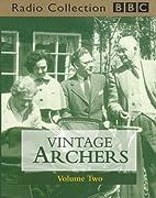 Vintage Archers, Vol. 2 (BBC Radio…