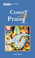 Come and Praise (Hymn Book) (Book 1) by…
