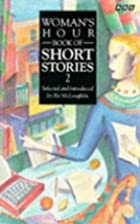 Woman's Hour Book of Short Stories Volume 2…