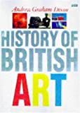 Graham-Dixon, Andrew: History of British Art