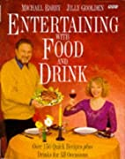 Entertaining with Food and Drink by…