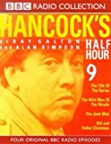 Galton, Ray: Hancock's Half Hour: The 13th of the Series/The Wild Man of the Woods/The Junk Man/Bill and Father Christmas No.9 (BBC Radio Collection)