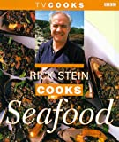 Stein, Rick: Rick Stein Cooks Seafood (TV Cooks)
