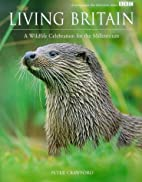 Living Britain: A Wildlife Celebration for…
