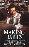 Winston, Robert: Making Babies: Personal View of IVF