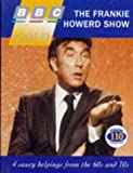Bishop, Peter: The Frankie Howerd Show: 4 Saucy Helpings from the 60s and 70s (BBC gold)