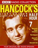 Galton, Ray: Hancock's Half Hour: Hancock's Happy Christmas/The Emigrant/Hancock's School/Hancock's Car No.7 (BBC Radio Collection)
