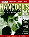 Galton, Ray: Hancock's Half Hour: Childhood Sweetheart/Sunday Afternoon at Home/Almost a Gentleman/The Elopement No.6 (BBC Radio Collection)