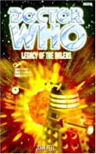 Legacy of the Daleks by John Peel