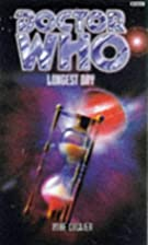 Longest Day (Dr. Who Series) by Michael…