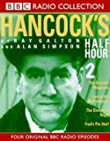 Ray Galton: Hancock's Half Hour 2 (BBC Radio Collection)
