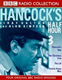 Galton, Ray: Hancock's Half Hour: Hancock's War/The Christmas Club/The Lift/Twelve Angry Men No.3 (BBC Radio Collection)