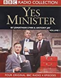Lynn, Jonathan: Yes Minister Volume 1 (BBC Radio Collection) (No.1)