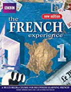 The French Experience 1 Coursebook (English…