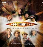 Richards, Justin: Doctor Who, the Legend Continues: 5 Decadees of Time Travel