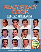 The Top 100 Recipes from Ready Steady Cook…