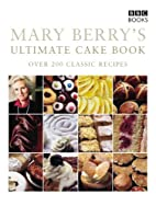 Mary Berry's Ultimate Cake Book by Mary…