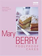 Mary Berry's Foolproof Cakes by Mary Berry