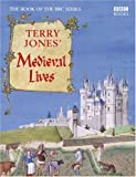 Jones, Terry: Terry Jones' Medieval Lives