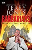 Jones, Terry: Terry Jones&#39; Barbarians