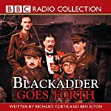 Curtis, Richard: Blackadder Goes Forth (BBC Radio Collection)